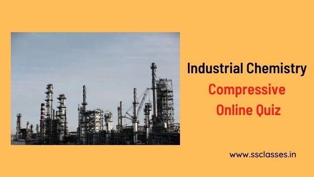 Industrial Chemistry Quiz