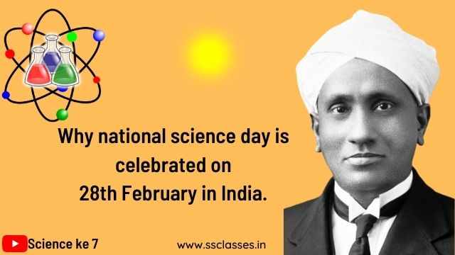 Why 28th february is celebrated as national science day