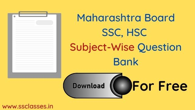 Maharashtra Board SSC, HSC_ Subject Wise Question Bank