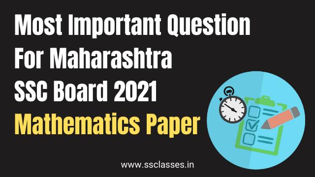 Most Imporatant Question For Maharashtra Board 2021 Mathematics Paper
